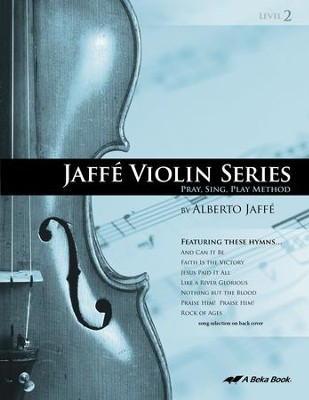 Abeka Jaffe Violin Series Level 2   -     By: Alberto Jaffe