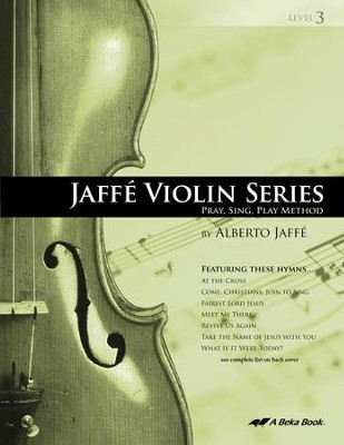 Abeka Jaffe Violin Series Level 3   -