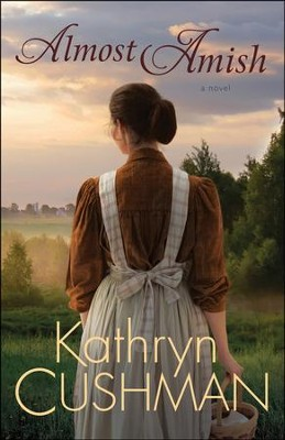 Almost Amish  -     By: Kathryn Cushman