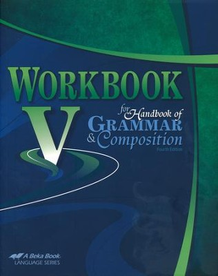 Workbook V for Handbook of Grammar & Composition   -