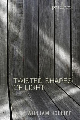 Twisted Shapes of Light  -     By: William Jolliff