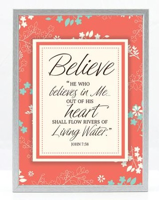 He Who Believes In me Plaque  -