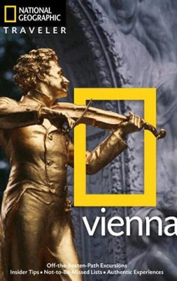 National Geographic Traveler: Vienna  -     By: Sarah Woods