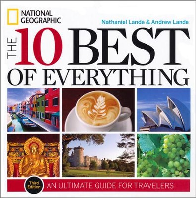 The 10 Best of Everything, Third Edition  -     By: Nathaniel Lande, Andrew Lande
