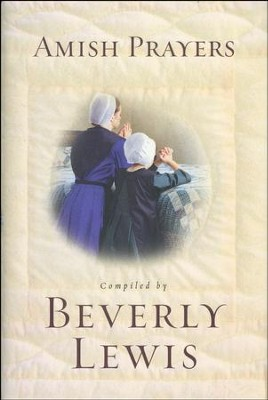 Amish Prayers - Slightly Imperfect  -     By: Beverly Lewis