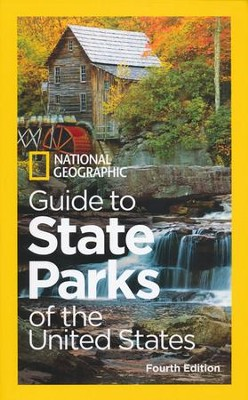 National Geographic Guide to State Parks of the United States, 4th Edition  -     By: National Geographic
