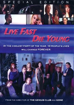 Live Fast, Die Young DVD   -