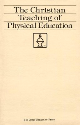 Christian Teaching of Physical Education   -