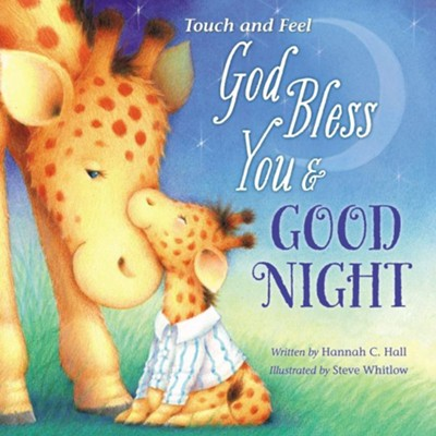 God Bless You and Good Night, Touch and Feel  -