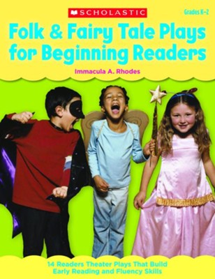 Folk & Fairy Tale Plays for Beginning Readers  -     By: Immacula Rhodes