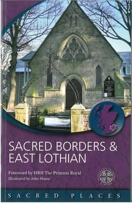 Sacred Borders and East Lothian  -     By: Scotland's Churches Scheme