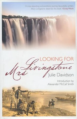 Looking for Mrs. Livingstone  -     By: Julie Davidson