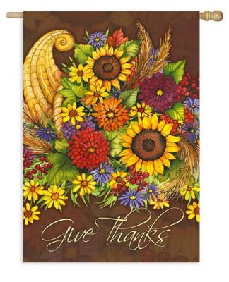 Give Thanks, Floral Cornucopia, Flag, Large  -     By: Kathleen Parr McKenna