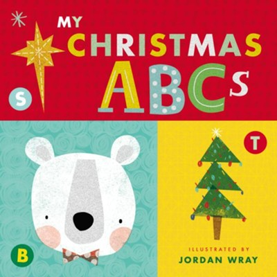 My Christmas ABCs    -     Illustrated By: Jordan Wray