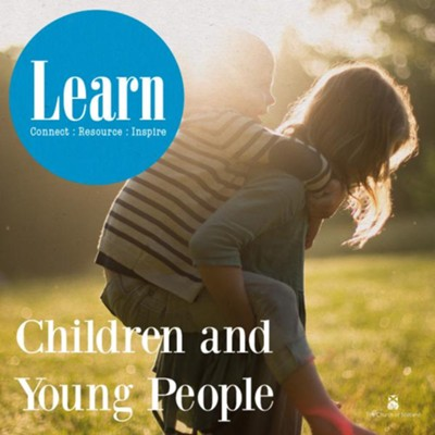 Learn: Children and Young People  -     By: Suzi Farrant, Steve Younger, Mary Hawes