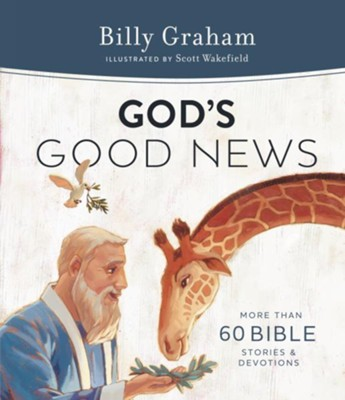 God's Good News  -     By: Billy Graham
