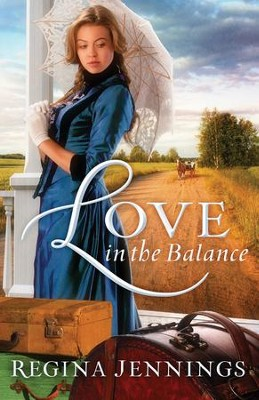 Love in the Balance  - Slightly Imperfect  -     By: Regina Jennings
