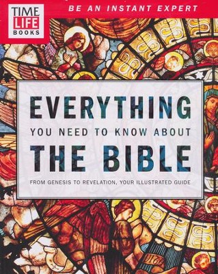 TIME-LIFE Everything You Need To Know About the Bible  -
