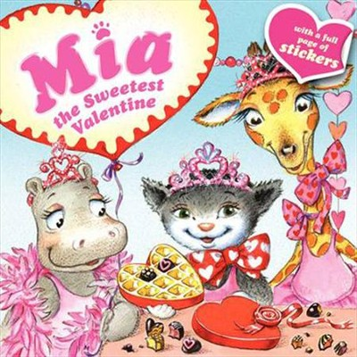 Mia: The Sweetest Valentine  -     By: Robin Farley, Aleksey Ivanov