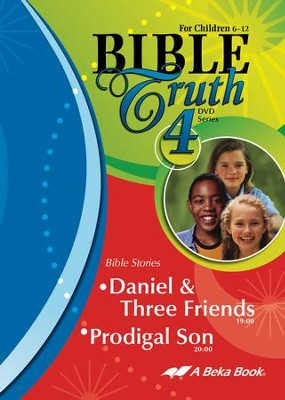 Abeka Bible Truth DVD #4: Daniel & Three Friends, Prodigal   Son  -