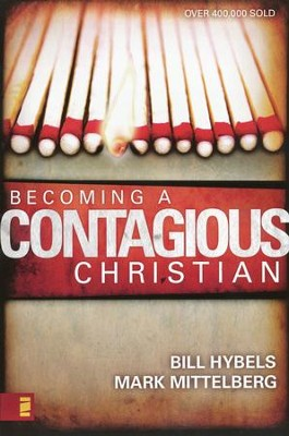 Becoming A Contagious Christian - Slightly Imperfect   -     By: Bill Hybels, Mark Mittelberg