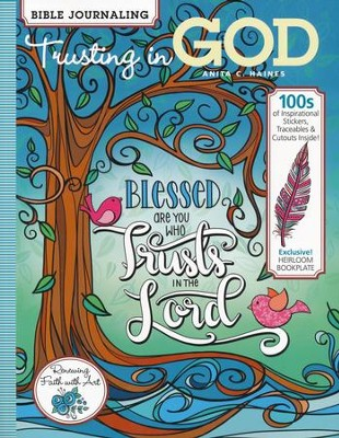 Bible Journaling: Trusting in God    -     By: Anita C. Haines
