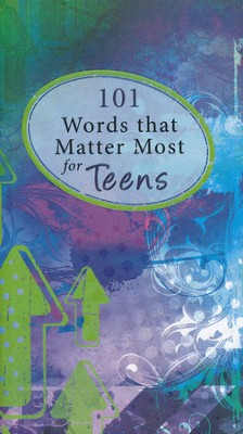 101 Words That Matter Most For Teens  -