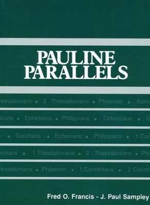 Pauline Parallels Pauline Parallels, Revised  -     By: J. Paul Sampley, Fred O. Francis