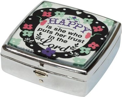 Happy Is She Who Puts Her Trust In The Lord Mint/Pill Box  -