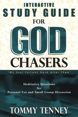 The God Chasers Study Guide   -     By: Tommy Tenney