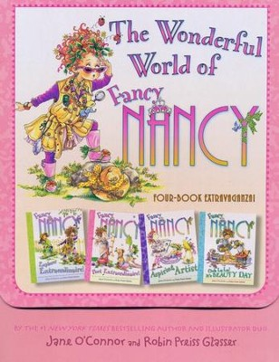 Fancy Nancy: The Wonderful World of Fancy Nancy  -     By: Jane O'Connor     Illustrated By: Robin Preiss Glasser