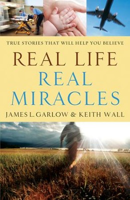Real Life, Real Miracles  - Slightly Imperfect  -     By: James L. Garlow, Keith Wall