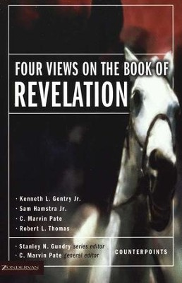 Four Views on the Book of Revelation   -     Edited By: C. Marvin Pate     By: Edited by C. Marvin Pate