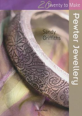 Pewter Jewelry  -     By: Sandy Griffiths