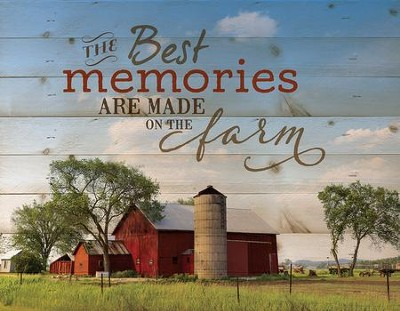 The Best Memories Are Made On the Farm, Pallet Wall Art  -