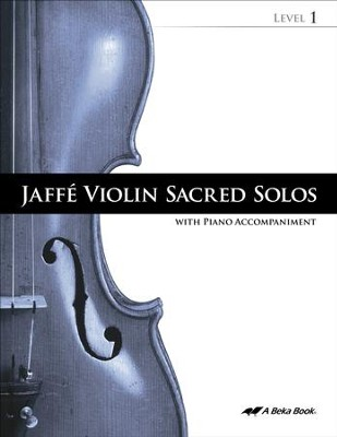 Abeka Jaffe Violin Sacred Solos Level 1 (with Audio CD)   -     By: Alberto Jaffe