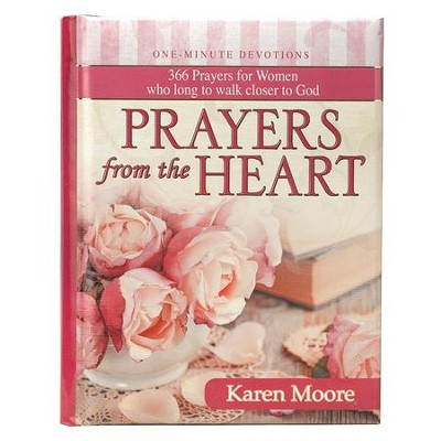 Prayers From the Heart Devotional, Hardcover  -     By: Karen Moore
