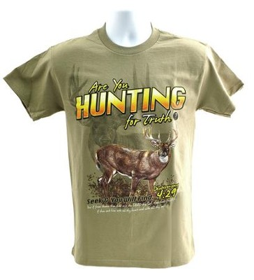 Are You Hunting for Truth Shirt, Tan, Large  -