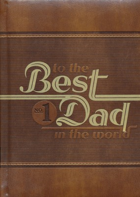 To the Best Dad In the World Devotional, Lux-Leather  -