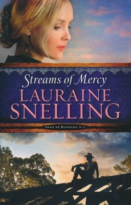 Streams of Mercy #3  -     By: Lauraine Snelling