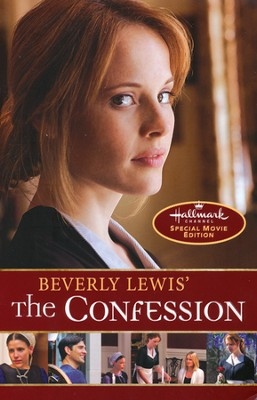 Beverly Lewis' The Confession, Movie Edition  -     By: Beverly Lewis