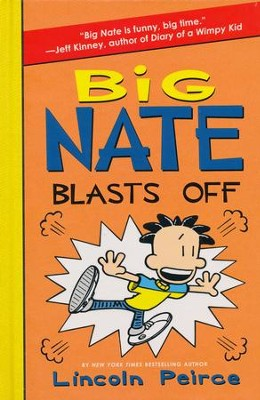 Big Nate Blasts Off  -     By: Lincoln Peirce