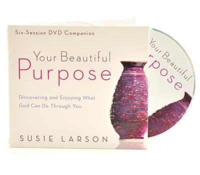 Your Beautiful Purpose: Discovering and Enjoying What God Can Do Through You, DVD  -     By: Susie Larson