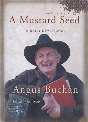 A Mustard Seed: A Daily Devotional  -     By: Angus Buchan