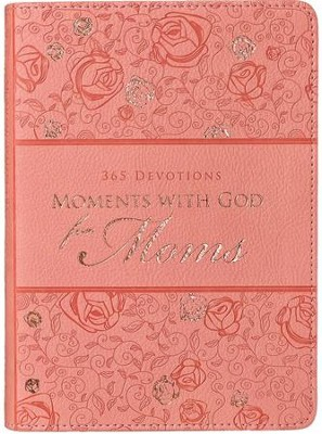 Moments With God For Moms, LuxLeather  -     By: Karen Stubbs