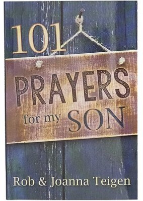 101 Prayers for My Son  -