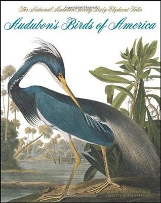 Audubon's Birds of America: The Audubon Society Baby Elephant Folio  -     By: Roger Tory Peterson, Virginia Marie Peterson