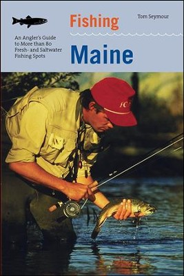 Fishing Maine, 2nd  -