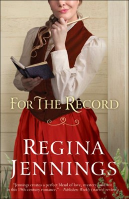 For the Record  -     By: Regina Jennings