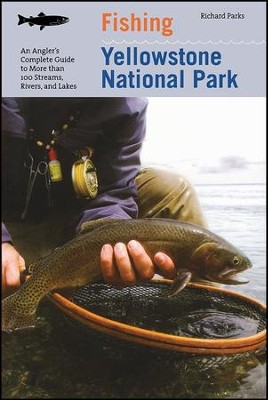 Fishing Yellowstone National Park, 3rd  -